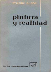 PINTURA Y REALIDAD (Las artes y la realidad)