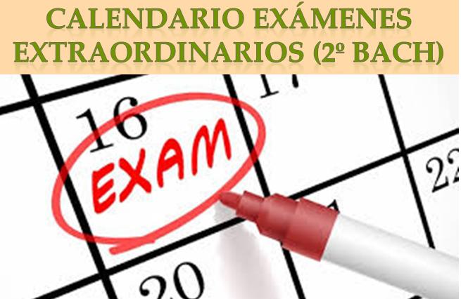 Exámenes Extraordinarios (2º Bachillerato)