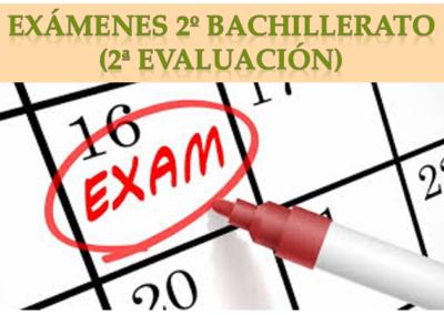 Exámenes 2º Bachillerato (2ª Evaluación)