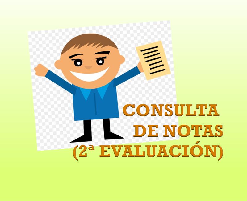 CONSULTA DE NOTAS (2ª EVALUACIÓN)