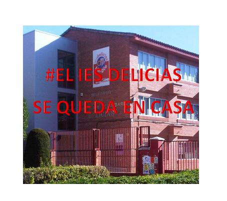 VÍDEO «El IES Delicias se queda en casa»