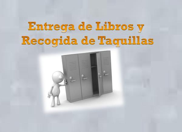 ENTREGA DE LIBROS Y RECOGIDA DE TAQUILLAS