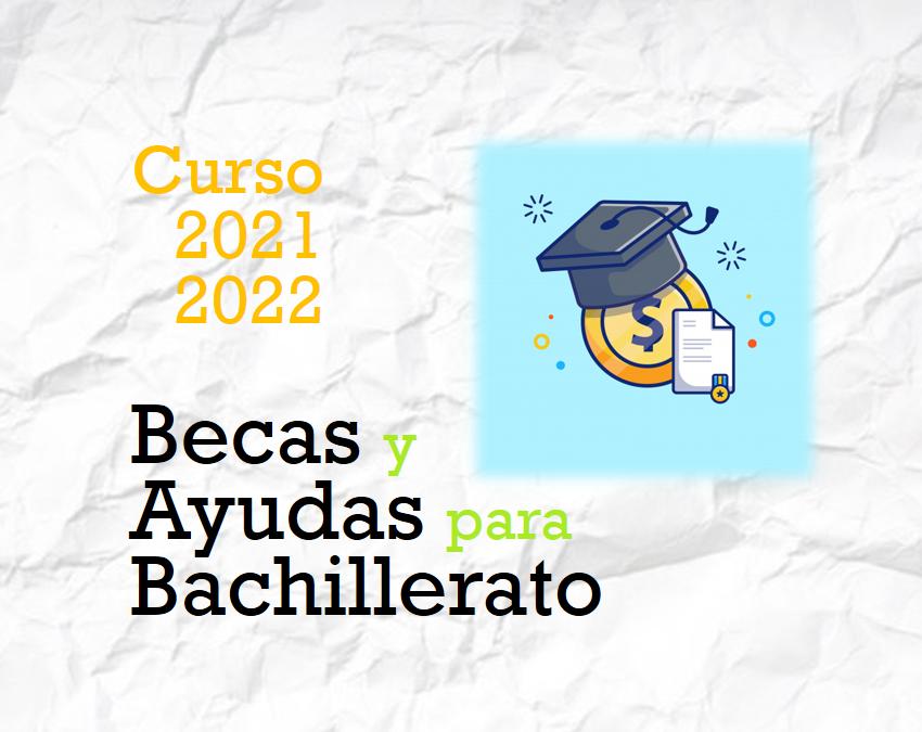 Ayudas para Alumnos de Bachillerato (Curso 2021-2022)
